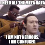 I need all the meta data from Commander Data